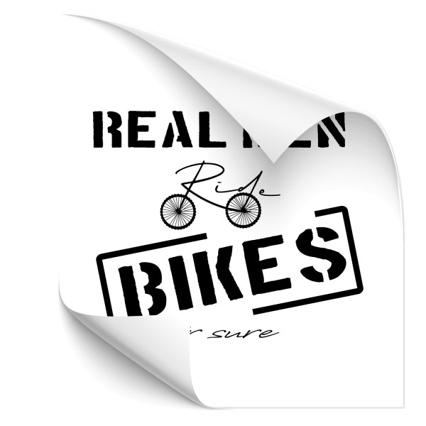 Real men ride bikes | Wandtattoo