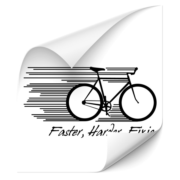 Faster, Harder, Fixie | Wandtattoo